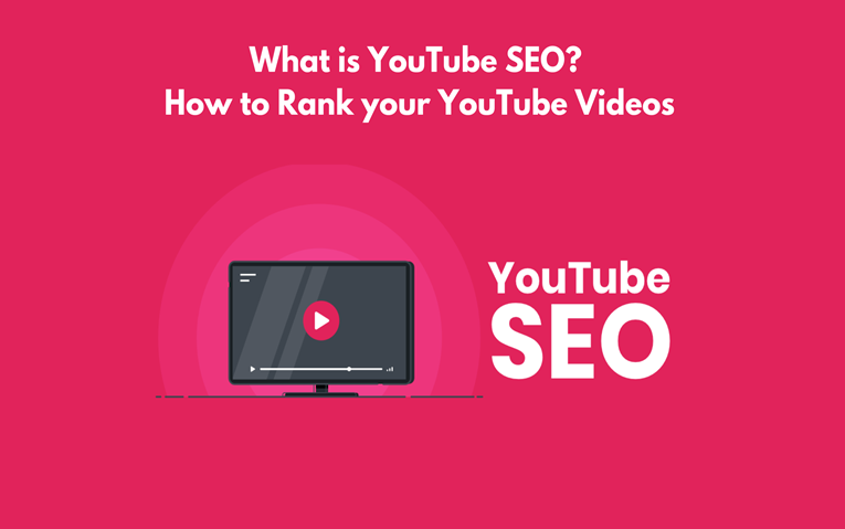 What Is YouTube SEO- How To Rank Your YouTube Videos