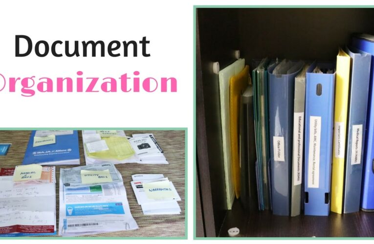 5 Tips For Organizing Important Documents